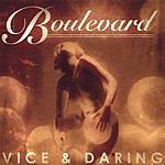 The Boulevard Band Vice & Daring