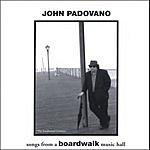 John Padovano Songs From A Boardwalk Music Hall