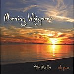 Tobin Mueller Morning Whispers