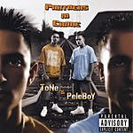 ToNe & PeleBoY Partners In Crime (Parental Advisory)