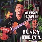 Michael O'Neill Funky Fiesta
