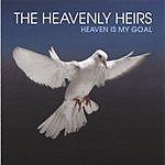 The Heavenly Heirs Heaven Is My Goal