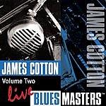 James Cotton Live Blues Masters, Vol.2