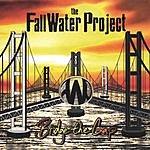 The FallWater Project Bridge The Gap