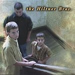 The Hiltner Brothers The Hiltner Brothers