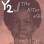 A.J. Scratch Y2J 'The Alter Ego'