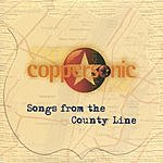 Coppersonic Songs From The County Line