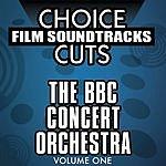 BBC Concert Orchestra Choice Film Soundtrack Cuts, Vol.1