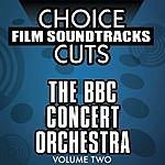 BBC Concert Orchestra Choice Film Soundtrack Cuts, Vol.2