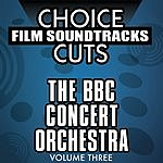 BBC Concert Orchestra Choice Film Soundtrack Cuts, Vol.3