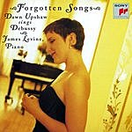 Dawn Upshaw Forgotten Songs: Dawn Upshaw Sings Debussy