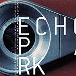 Echo Park The Revolution Of Everyday Life