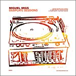 Miguel Migs Dubplate Sessions 1