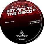 Kraak & Smaak Set Fire To The Disco EP