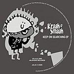 Kraak & Smaak Keep On Searching EP