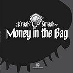 Kraak & Smaak Money In The Bag EP