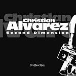 Christian Alvarez 2nd Dimension (Single)