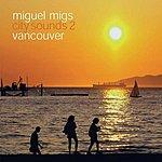 Miguel Migs City Sounds 2 (Vancouver) (Maxi-Single)