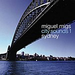 Miguel Migs City Sounds 1 (Sydney) (Single)
