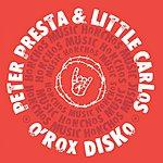 Peter Presta O'Rox Disco (Single)