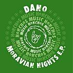Dano Moravian Nights EP