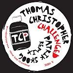 Thomas Christopher Challenged (Patrik Skoog Remix)