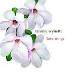 Tammy Wynette Love Songs