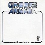 Groove Armada Northern Star