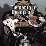 Thee Headcoats Elementary Headcoats: Thee Singles, 1990-1999
