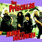 The Priscillas Aloha From Holloway