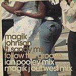 Magik Johnson Follow The Groove (Single)