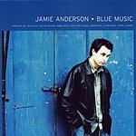 Jamie Anderson Blue Music