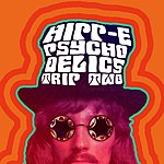 Hipp-E Psycho-Delics Trip Two (Single)