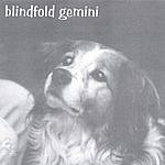Blindfold Gemini Blindfold Gemini