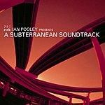 Ian Pooley A Subterranean Soundtrack