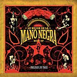 Mano Negra Best Of 2005