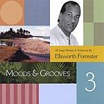 Ellsworth Forrester Moods & Grooves 3