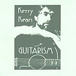 Kerry Kean Guitarism