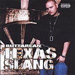 ButtaBean Texas Slang (Parental Advisory)