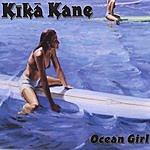 Kika Kane Ocean Girl
