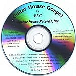 Elvis L Carden Guitar House Gospel