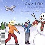 John Fallon Home For Christmas (Christmastime In Paradise)/Santa Claus Got A Second Job