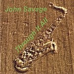 John Savage Through It All