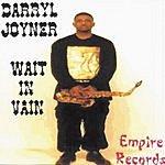 Darryl Joyner Wait In Vain
