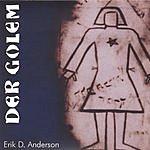 Erik D. Anderson Der Golem