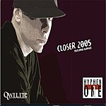 Hyphen One Closer 2005 (Single)