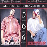 Disciples Of Grace All Dogs Go To Heaven 1:1-16