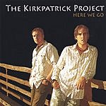 The Kirkpatrick Project Here We Go