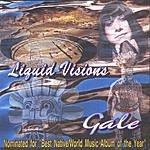 Gale Revilla Liquid Visions
