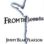 Jimmy Bear Pearson From The Jammin' Rug